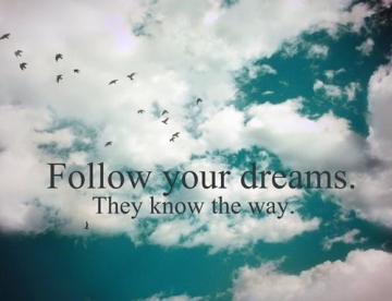 Follow-Your-Dreams-They-Know-The-Way
